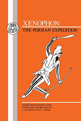 Xenophon The Persian Expedition Anabasis Bcp Greek Texts: Thucydides