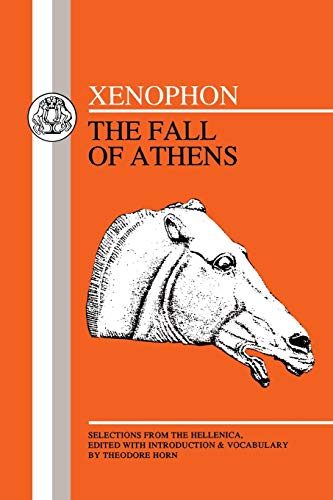 Xenophon: Fall of Athens: Xenophon; Horn, Theodore
