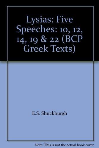 9780906515440: Lysias: Five Speeches: 10, 12, 14, 19 & 22 (BCP Greek Texts)