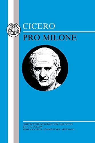 Pro Milone. With Asconius' commentary. Edited with Introduction and Notes by F.H. Colson.: ...