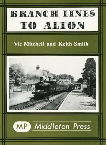 Branch Lines to Alton [Hardcover] [May 26,