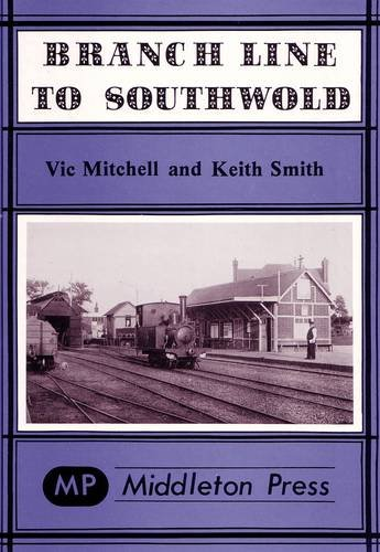 Branch Line to Southwold: Mitchell, Vic; Smith, Keith