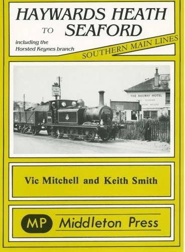 Haywards Heath to Seaford: Mitchell, Vic; Smith, Keith