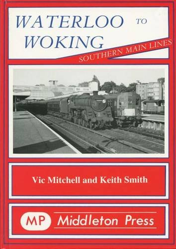 Waterloo to Woking (Southern Main Line): Smith, Keith, Mitchell, Vic