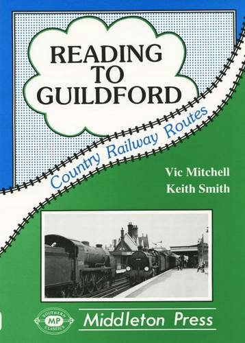 Reading to Guildford (Country railway route albums): Mitchell, Vic