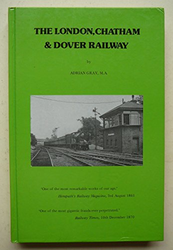 9780906520888: The London, Chatham and Dover Railway