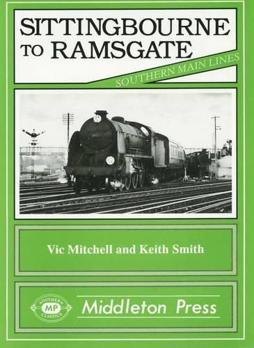 Sittingbourne To Ramsgate (SCARCE HARDBACK FIRST EDITION, FIST PRINTING SIGNED BY BOTH AUTHORS)