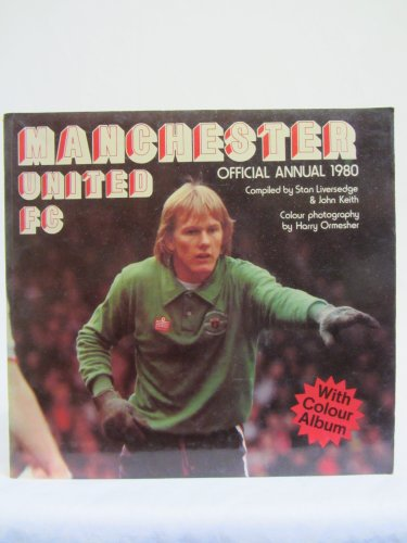 9780906521069: Manchester United F.C. Official Annual 1980