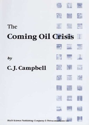 9780906522110: The Coming Oil Crisis