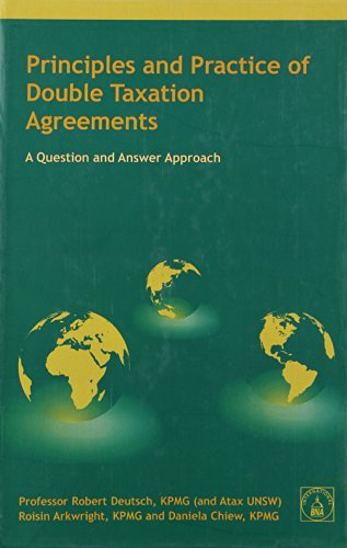 9780906524152: Principles and Practice of Double Taxation Agreements: A Question and Answer Approach