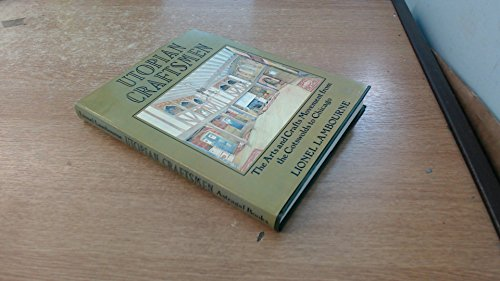 9780906525043: Utopian Craftsmen: Arts and Crafts Movement from the Cotswolds to Chicago