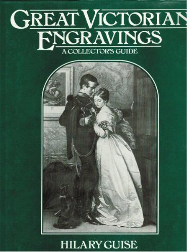 Great Victorian engravings: a collector's guide