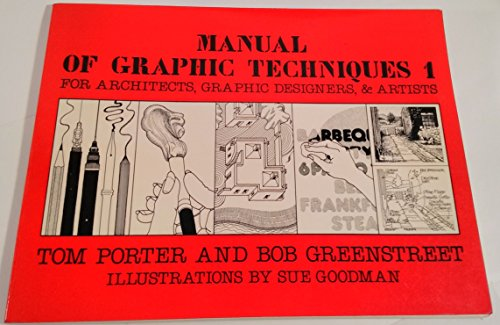 9780906525173: Manual of Graphic Techniques for Architects, Graphic Designers and Artists: v. 1