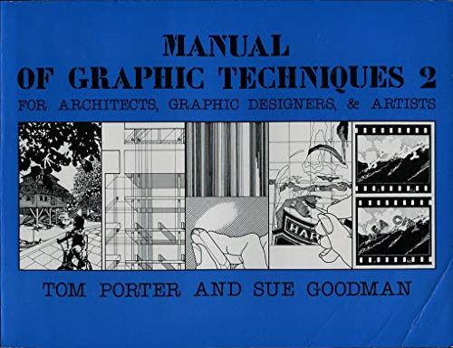 9780906525241: Manual of Graphic Techniques for Architects, Graphic Designers and Artists