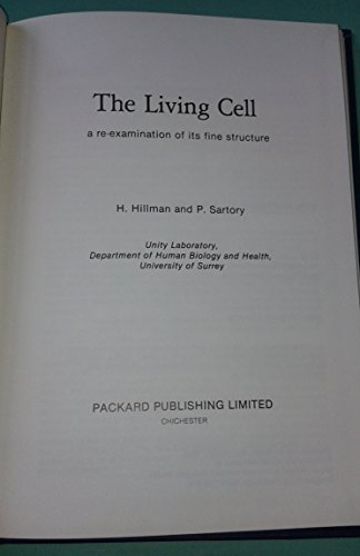 9780906527023: The Living Cell: Re-examination of Its Fine Structure