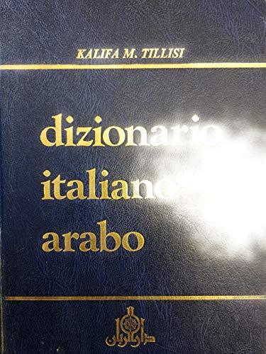 9780906527399: Dizionario Italiano - Arabic