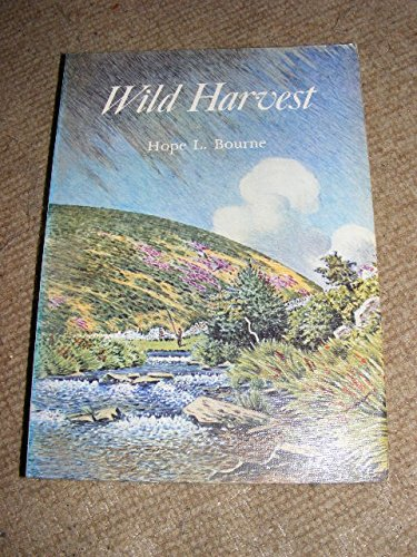 9780906530016: Wild Harvest: An Essay in Self-sufficiency