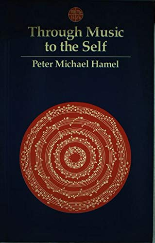 Through Music to the Self: Hamel