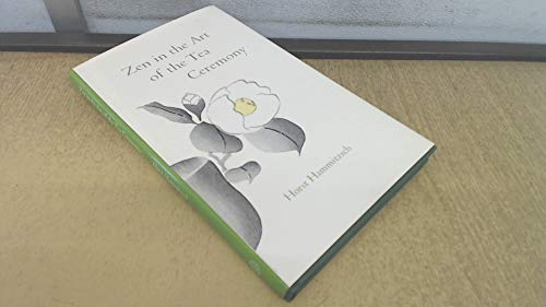 9780906540022: Zen in the Art of the Tea Ceremony