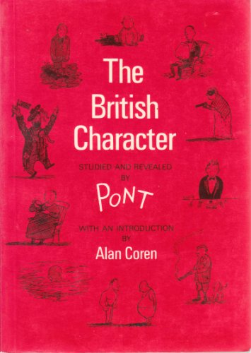 9780906540237: The British Character Studied and Revealed