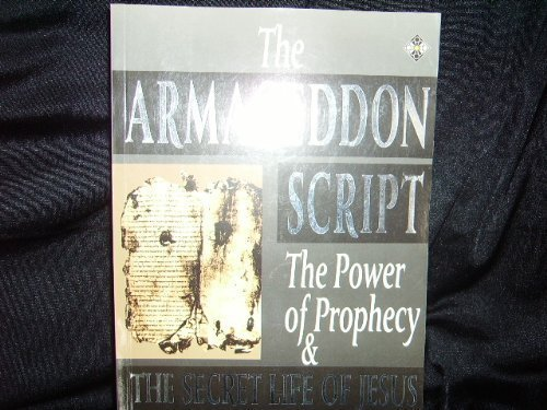 9780906540374: The Armageddon Script: Prophecy in Action