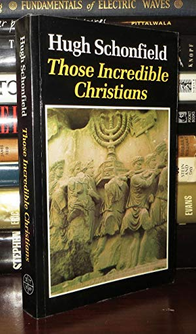 9780906540718: Those Incredible Christians