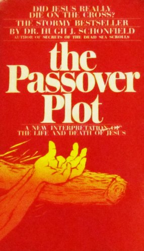 9780906540725: The Passover Plot: New Interpretation of the Life and Death of Jesus