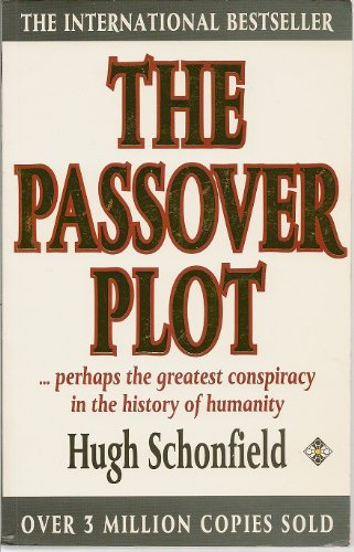 9780906540725: The Passover Plot: A New Interpretation of the Life and Death of Jesus