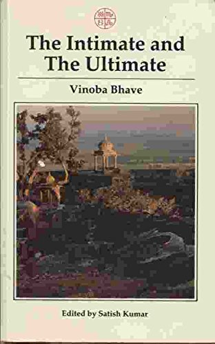 9780906540893: The Intimate and the Ultimate