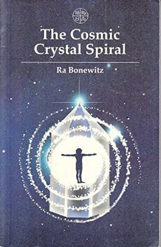 9780906540947: Cosmic Crystal Spiral: Crystals and the Evolution of Human Consciousness