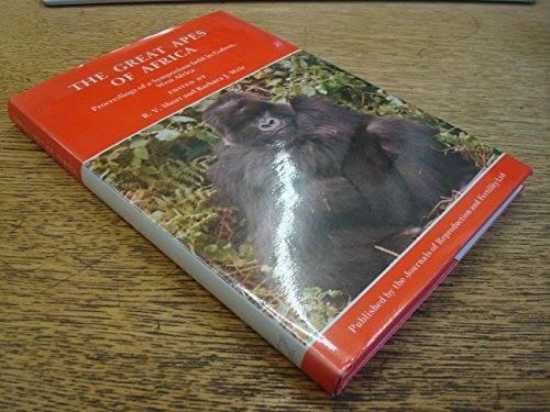 The Great Apes of Africa: Proceedings of: R. V. Short