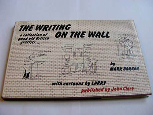 9780906549018: Writing on the Wall: Collection of British Graffiti