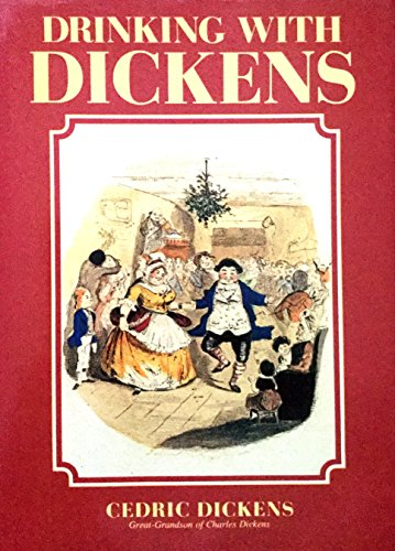 9780906552247: Drinking with Dickens