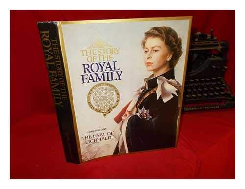 9780906558744: STORY OF THE ROYAL FAMILY