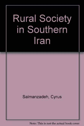 Agricultural Change and Rural Society in Southern Iran