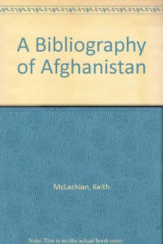 9780906559123: A Bibliography Of Afghanistan