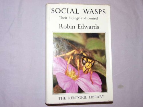 9780906564011: Social Wasps: Their Biology and Control (Rentokil Library)