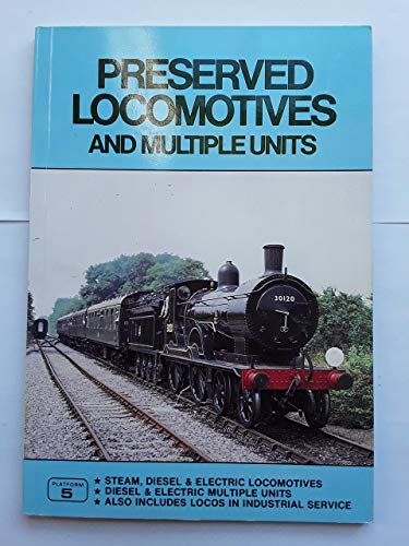 Preserved Locomotives and Multiple Units: PETER FOX, HOWARD