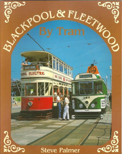 9780906579831: Blackpool and Fleetwood by Tram