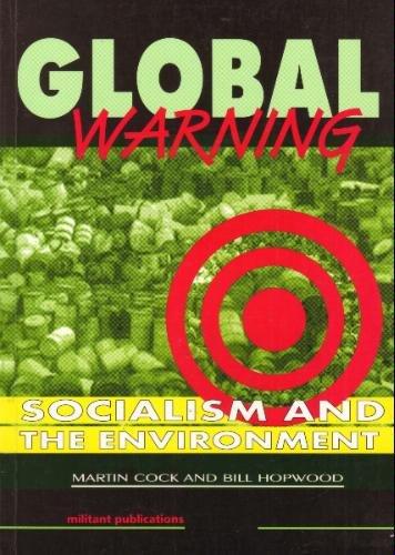 9780906582480: Global Warning