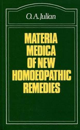 Materia Medica of New Homoeopathic Remedies: Julian, O.A.
