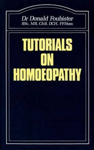 9780906584255: Tutorials on Homoeopathy (The Beaconsfield homoeopathic library)