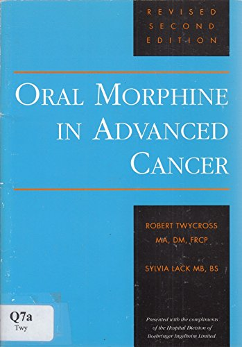 9780906584279: Oral Morphine in Advanced Cancer