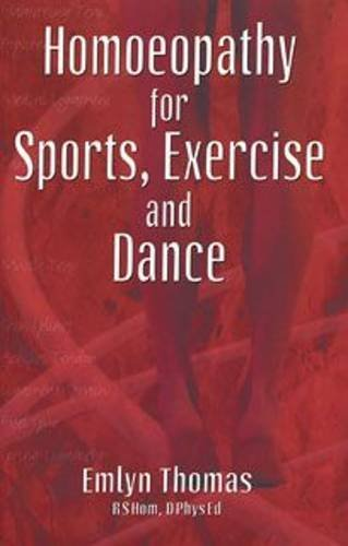 9780906584484: Homoeopathy for Sports, Exercise and Dance