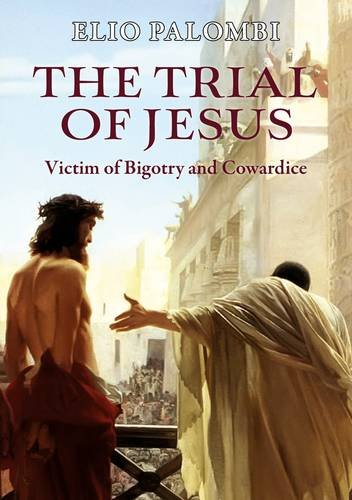 The Trial of Jesus: Elio Palombi