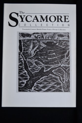 The Sycamore Collection; Twentieth Century British Prints from a Private Collection
