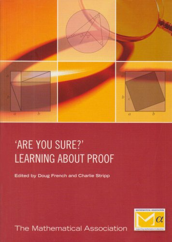 9780906588420: Are You Sure?: Learning About Proof