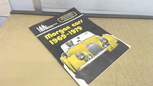9780906589854: Morgan Cars 1969 - 1979