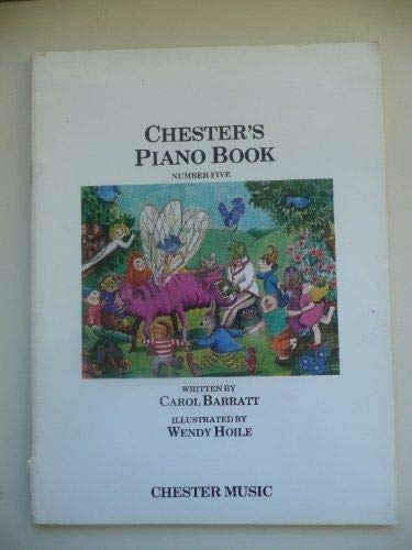CHESTER'S PIANO BOOK NUMBER FIVE (CHESTER'S PIANO BOOK) (0906594006) by [???]