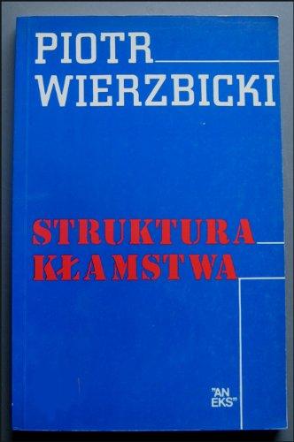 Struktura kamstwa (Polish Edition): Piotr Wierzbicki